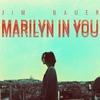 Couverture de l'album Marilyn in You - Single