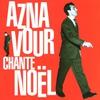Couverture de l'album Aznavour chante Noël