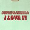 Couverture du titre I Love It (Kandyman Remix)
