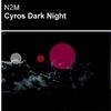 Cover of the album Cyros / Dark Night - Single