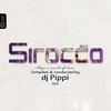 Couverture de l'album Sirocco Ibiza - A Touch of Class Collection Mixed By Dj Pippi