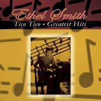 Cover of the track Tico Tico - Greatest Hits