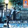 Cover of the album Singing in the rain (Digitally Remastered) - Single