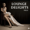Cover of the album Lounge Delights Vol. 2