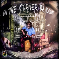Cover of the track On the Corner Riddim (Standard)