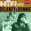 Cover of the album Rhino Hi-Five - Delaney & Bonnie - EP