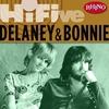 Couverture de l'album Rhino Hi-Five - Delaney & Bonnie - EP