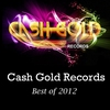 Cover of the album Cash Gold Records Best Of 2012