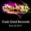 Couverture de l'album Cash Gold Records Best Of 2012