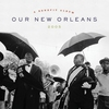 Cover of the album Our New Orleans