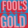 Couverture de l'album Fool's Gold