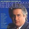 Cover of the album Chiquetete: Grandes Canciones
