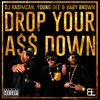 Couverture de l'album Drop Your Ass Down - EP