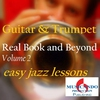 Cover of the album Real Book and Beyond (Easy Jazz Lessons : Guitar & Trumpet)