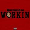 Couverture de l'album Workin - Single