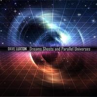 Couverture du titre Dreams Ghosts and Parallel Universes