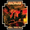 Cover of the album Small Town Talk