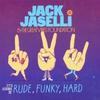 Couverture de l'album It's Gonna Be Rude, Funky, Hard