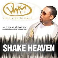 Cover of the track Shake Heaven (feat. Montell Jordan & Beckah Shae) - Single