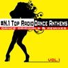 Cover of the album #N.1 Top Radio Dance Anthems, Vol.1 (Dance Originals & Remixes )