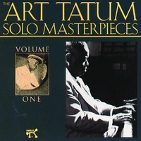 Cover of the track The Art Tatum Solo Masterpieces, Vol. 1 (Remastered)