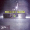 Cover of the album Moonlight Shadow