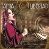 Couverture de l'album Tania 50 Años de Libertad (En Vivo)