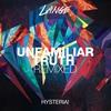 Cover of the album Unfamiliar Truth (John O'Callaghan Remix) [feat. Hysteria!] - Single