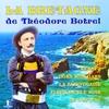 Cover of the album La Bretagne de Théodore Botrel