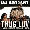Cover of the album Thug Luv (feat. Maino, Papoose, Red Cafe & Ray J) - Single