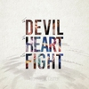 Cover of the album The Devil, the Heart & The Fight