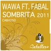 Cover of the album Sombrita 2011 (feat. Fabal) - EP