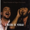 Cover of the album 2 Necios De Verdad (En Vivo)