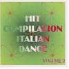 Cover of the album Hit Compilation Italian Dance Vol. 2