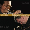 Cover of the album Together, Not Alone (feat. Ingolf Burkhardt & Roland Cabezas)