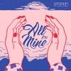Cover of the album All Mine - Single