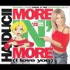 Couverture de l'album More 'n' More ( I Love You ) [Single]