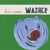 Cover of the album Here Comes Washer
