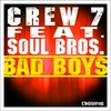 Cover of the album Bad Boys (feat. Soul Bros.) - EP
