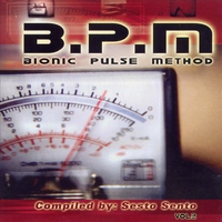 Cover of the track B.P.M. - Bionic Pulse Method Vol. 2 - Compiled By Sesto Sento