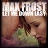 Couverture de l'album Let Me Down Easy - Single