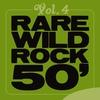 Cover of the album Rare Wild Rock 50', Vol. 14