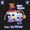Cover of the album GWz All the Way