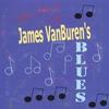 Cover of the album The Best of James Van Buren's Blues