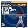 Couverture de l'album This Is the Last Time (Remixes) [feat. Tasmin] - EP