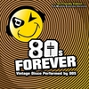 Couverture de l'album 80s Forever (DJ Friendly Edition)