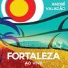 Couverture de l'album Fortaleza - Ao Vivo