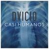 Couverture de l'album Casi Humanos - Single