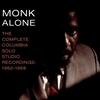 Cover of the album Monk Alone: The Complete Columbia Solo Piano Recordings 1962–1968