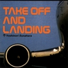Cover of the album Take Off and Landing